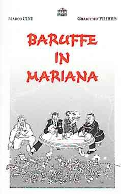 Baruffe in Mariana